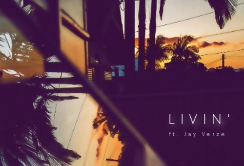 Mack Scott – Livin Ft. Jay Verze (Prod. By Sir Flywalker)