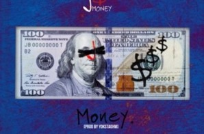 J Money – Money, Money, Money (Prod. By Yoksta)