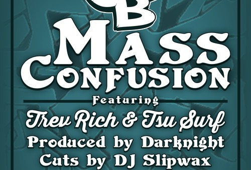 Joey B – Mass Confusion Ft. Trev Rich & Tsu Surf