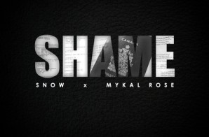 Snow – Shame Ft. Mykal Rose (Prod. By Kent Jones x Cool & Dre)