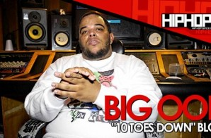 "Big Ooh ""10 Toes Down"" Mixtape Blog with HHS1987 (Video)"