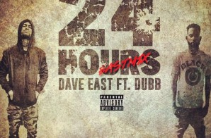 Dave East – 24 Hours (Remix) (Feat. DUBB)