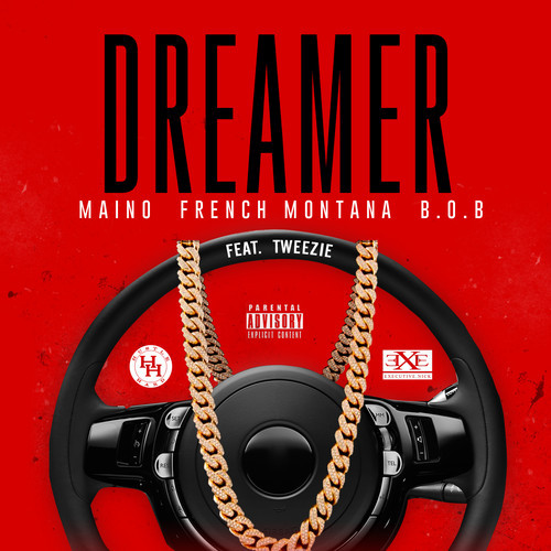 dreamer Maino - Dreamer Ft. B.o.B. & French Montana