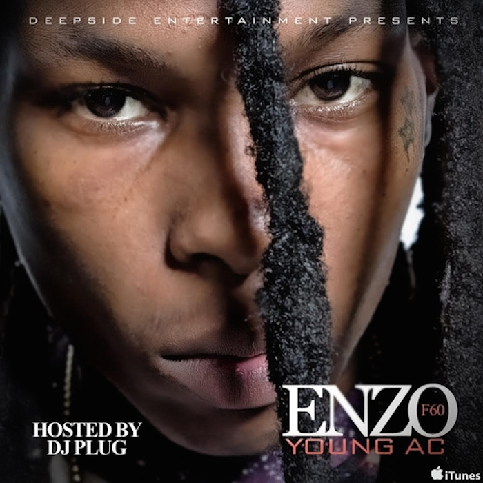 enzoXmixtape Young AC - Enzo F60 (Mixtape) (Hosted By DJ Plugg)