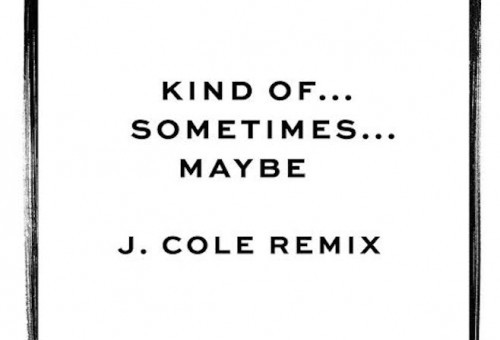 Jessie Ware – Kind Of…Sometimes…Maybe Ft. J. Cole (Remix)