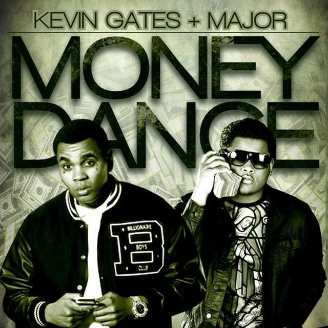 major-money-dance-featuring-kevin-gates Major x Kevin Gates - Money Dance