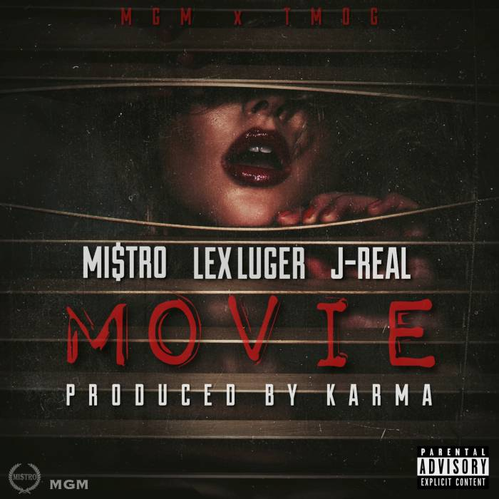 photo-25 Mi$tro - Movie Ft. Lex Luger & J-Real (Prod. By Karma)