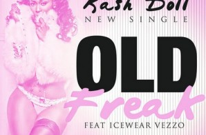 Kash Doll x Icewear Vezzo – Old Freak (Prod. by Bizness Boi)