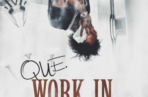 Que x Problem – Work In