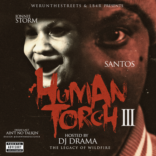santos-the-human-torch-3-mixtape-hosted-by-dj-drama-HHS1987-2014