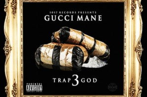 Gucci Mane – Trap God 3 (Album Stream)