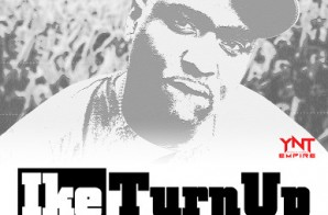 Turk – Ike Turn Up