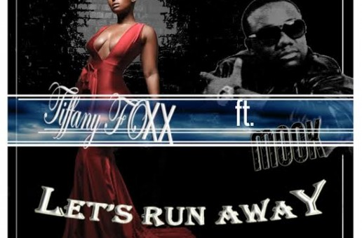 Tiffany Foxx x Murda Mook – Let's Run Away (HHS1987 Exclusive)