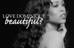 Love Dominique – Beautiful