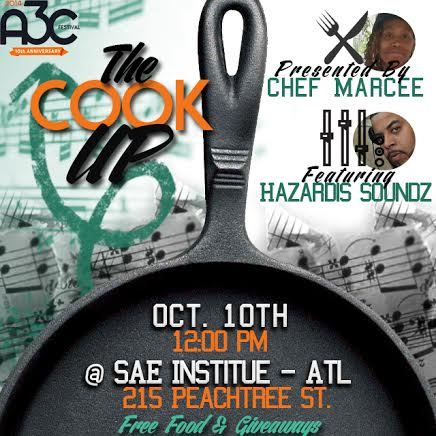 unnamed-121 Chef Marcee Presents: The Cook Up at A3C (10-10-14)