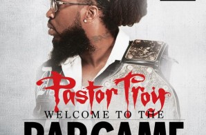 Pastor Troy – Welcome To The Rap Game (Album Stream)