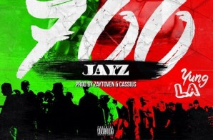 J Money & Yung LA – 700 Jay Z (Prod. By Zaytoven & Cassius)