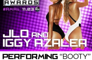 "J Lo & Iggy Azelea Set To Perform ""Booty"" Live At The 2014 AMA's!"