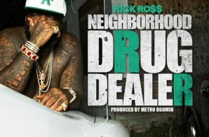 Rick Ross – Neighborhood Drug Dealer (Prod. by Metro Boomin) (HHS1987 Exclusive)