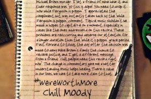 Chill Moody – We're Worth More