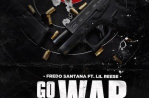 Fredo Santana – Go To War Ft Lil Reese