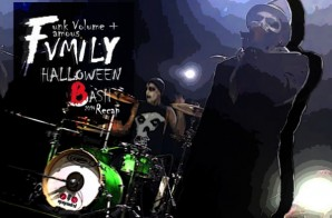 Hip Hop Hundred Presents: Funk Volume – Halloween Bash (Live In Santa Ana, CA) (Video)