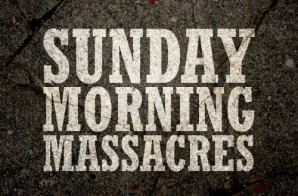 Killer Mike – Sunday Morning Massacres (Mixtape)
