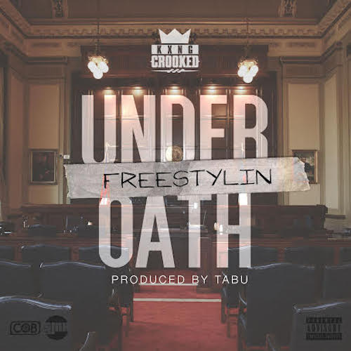 MRTBeWE KXNG CROOKED – Freestylin Under Oath