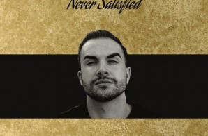 Nick Source – Never Satisfied (Mixtape)