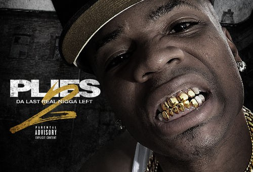 Plies – Da Last Real Nigga Left 2 (Mixtape)