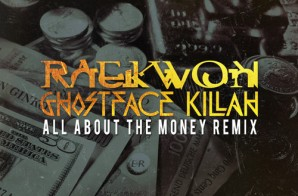 Raekwon – All About The Money (Remix) Ft. Ghostface Killah