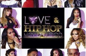 vH1's Love & Hip-Hop: Hollywood (Episode 9) (Video)