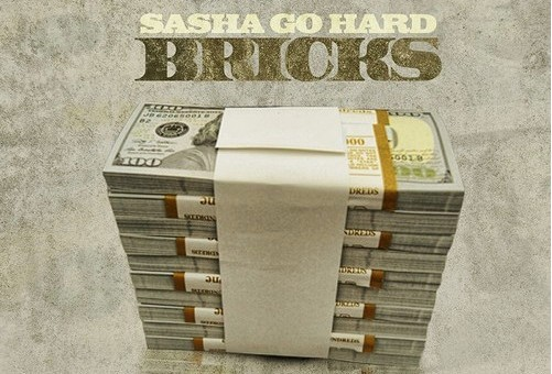 Sasha Go Hard – Bricks