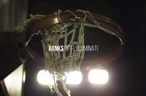 Banks Of Flyluminati – Belly (Video)