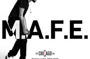 BJ The Chicago Kid – The M.A.F.E. Project (Mixtape)