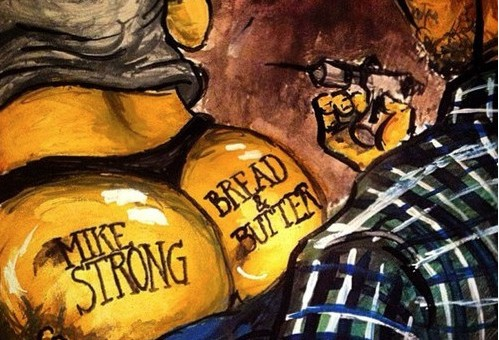 Mike Strong – Bread & Butter (Mixtape)
