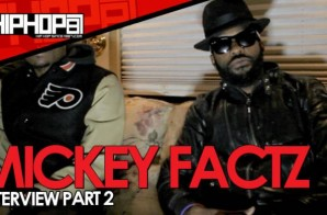 Mickey Factz Talks Upcoming 'Y3' Mixtape, New Album, and XXL Cover Pros & Cons with HHS1987 (Video)