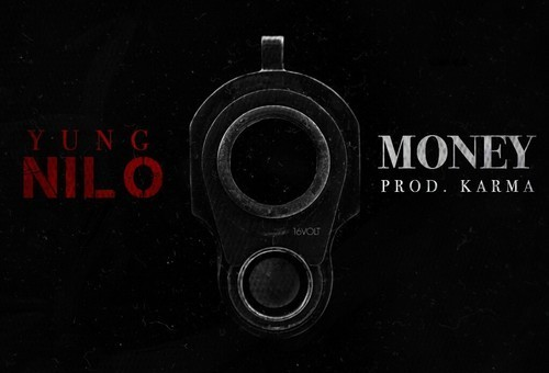 Yung Nilo – Money