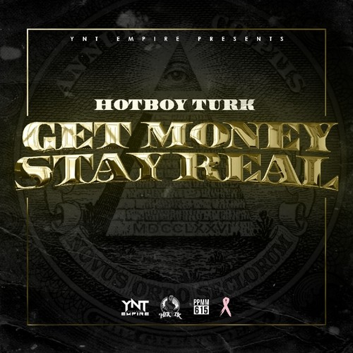 cover Turk - Get Money Stay Real (Mixtape)