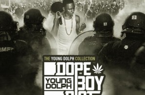 Young Dolph – Dope Boy Riot (The Young Dolph Collection) (Mixtape) (Hosted by DJ E Sudd & DJ Chuck T)