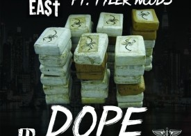 Dave East – Dope Ft. Tyler Woods
