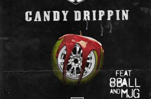 Escoe – Candy Drippin ft. 8Ball & MJG