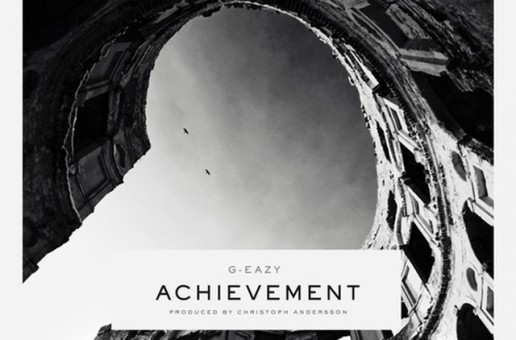 G-Eazy – Achievement