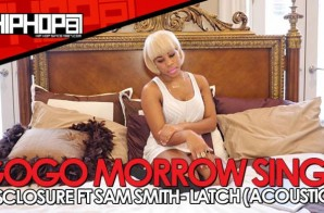 "GoGo Morrow Covers Disclosure & Sam Smith ""Latch"" (Acoustic) (Video)"