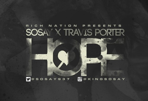 Sosay – Hope Ft. Travis Porter