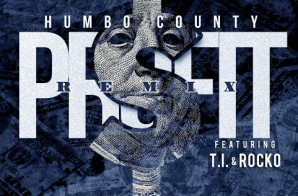 Humbo County – Profit Ft. T.I. & Rocko (Remix) (Prod. By KE On The Track)