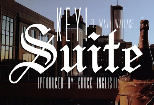 Key! x Wavy Wallace – Suite (Prod. by Chuck Inglish)