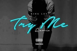 King Los – Try Me Freestyle