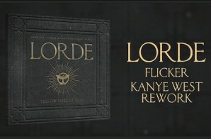 Lorde – Flicker (Kanye West Remix)