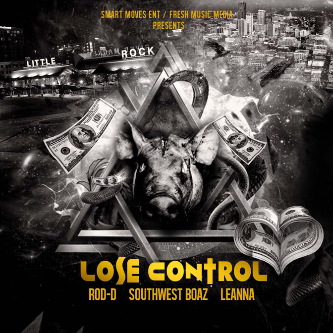 loose-control Rod D - Lose Control Ft. Southwest Boaz & Leanna (Prod. By Don Key)